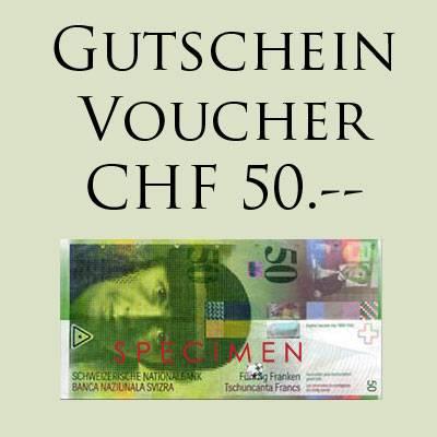 GESCHENK-GUTSCHEIN CHF 50.-- für Online Shop